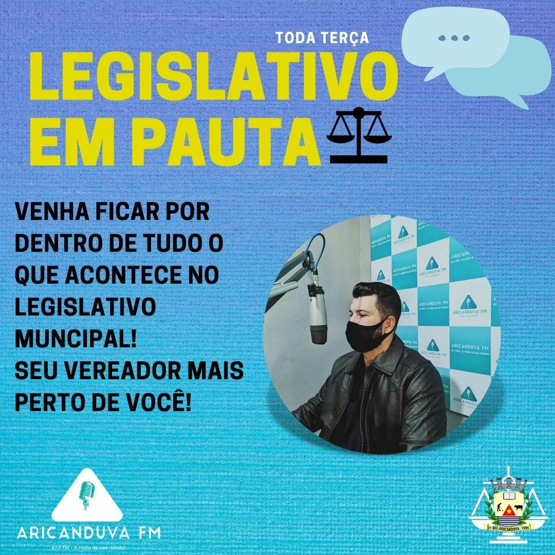 LEGISLATIVO EM PAUTA - ENTREVISTAS COM VEREADORES