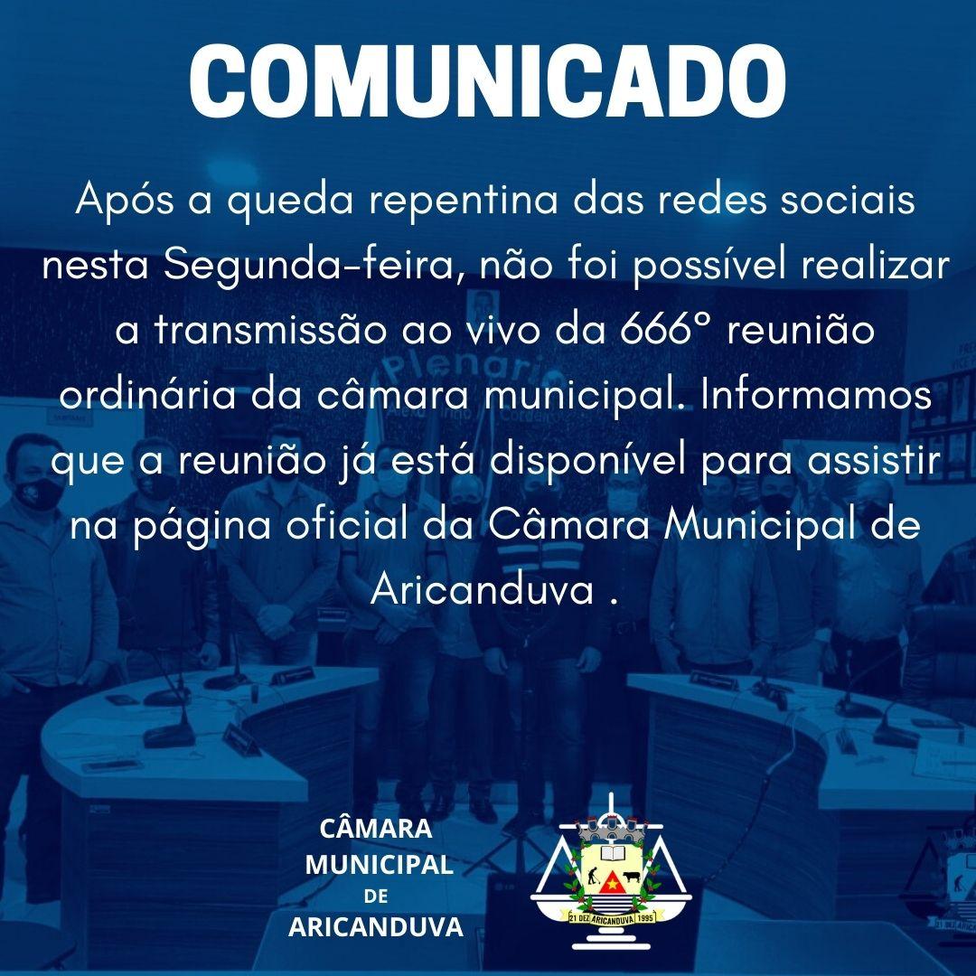 COMUNICADO SOBRE A TRANSMISSÃO DA REUNIÃO ORDINÁRIA